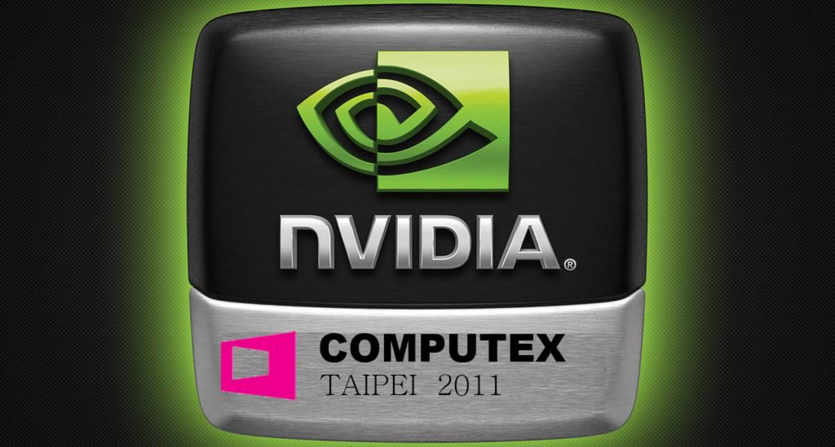 Новинки от Nvidia будут продемонстрированы на Computex 2011
