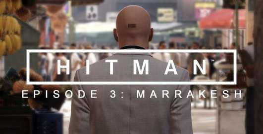 """Игру HITMAN™ """"Марракеш"""" бесплатно раздают на всех консолях и ПК"""